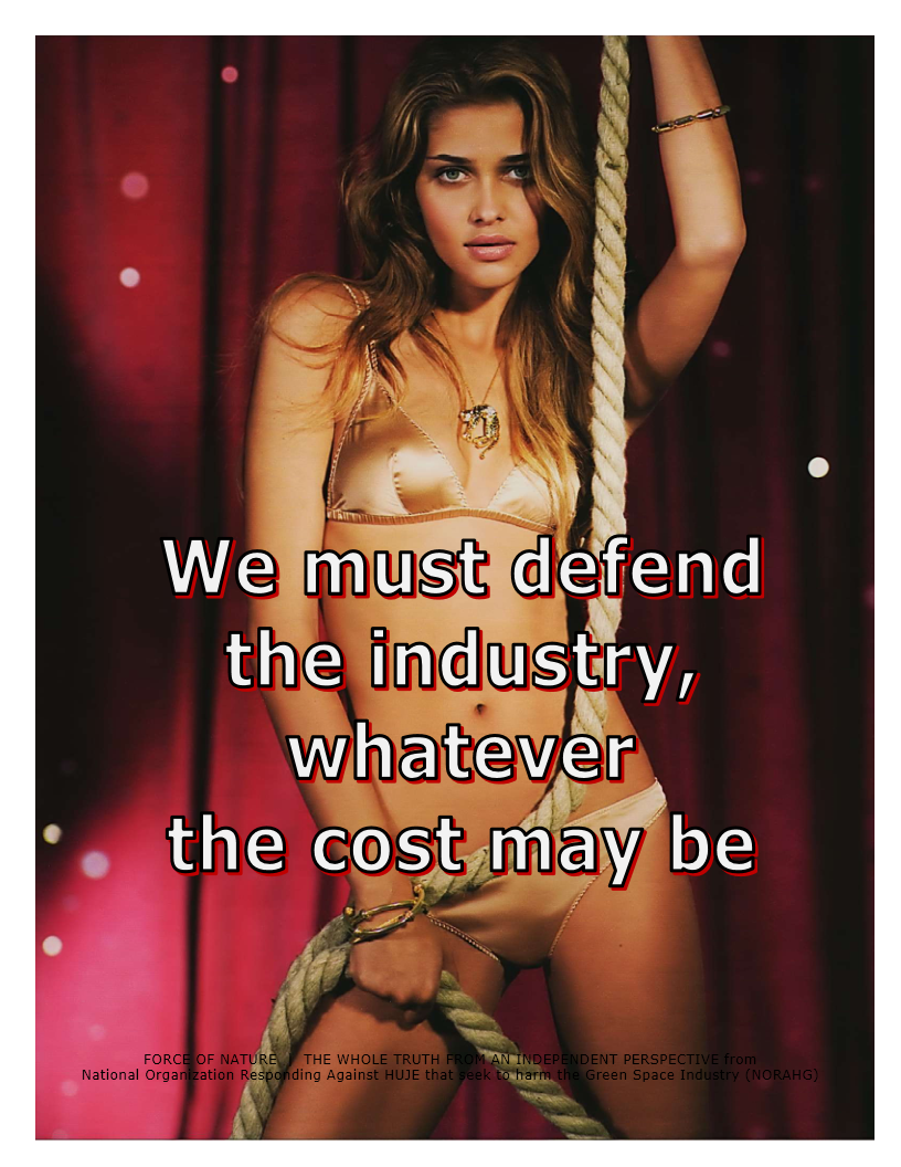 We must defend the industry, whatever the cost may be (122)