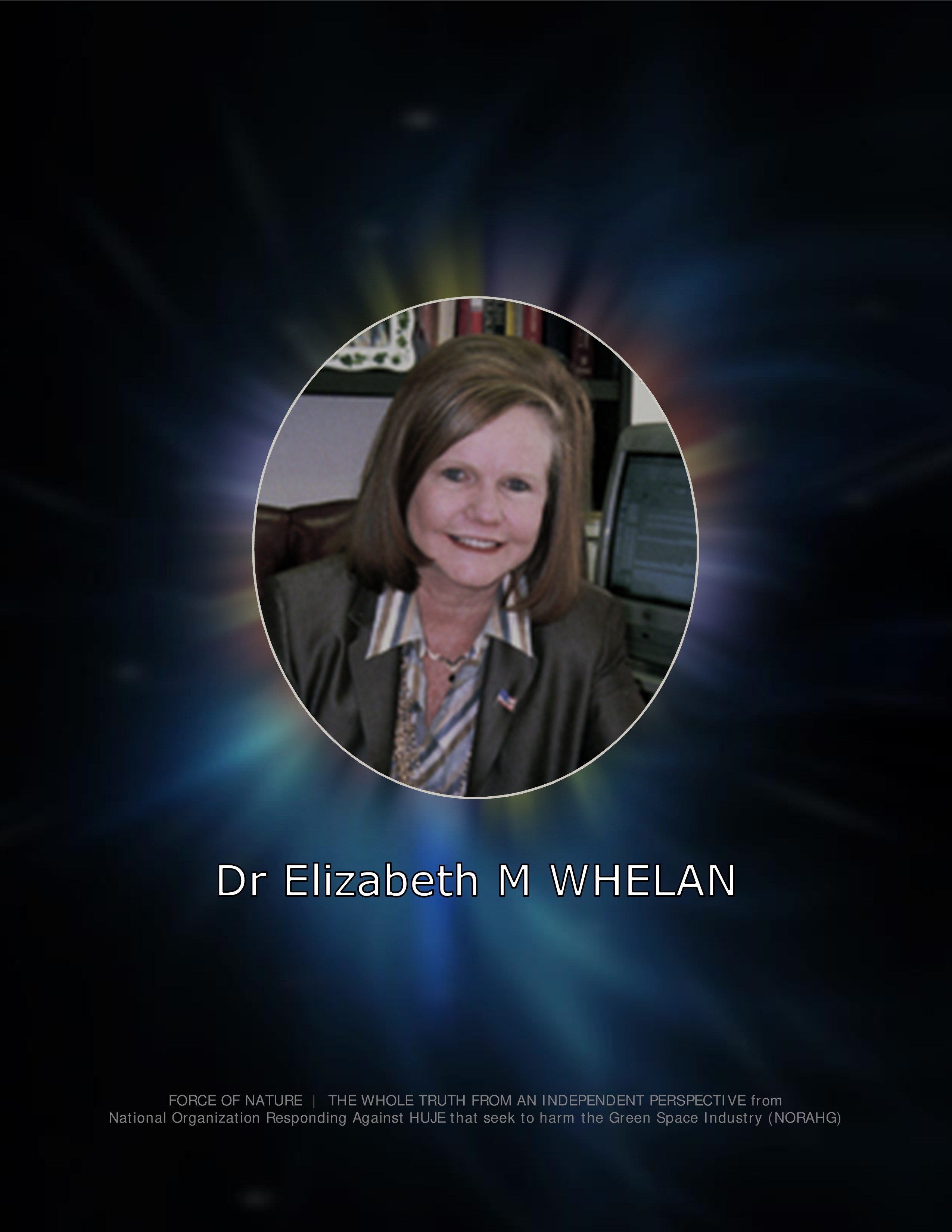Dr Elizabeth M Whelan -- American Council on Science and Health