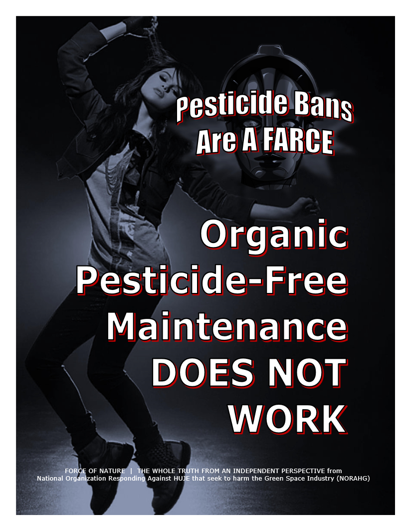 Pesticide Bans Are A Farce -- Organic Pesticide-Free Maintenance DOES NOT WORK -- Blue Colour