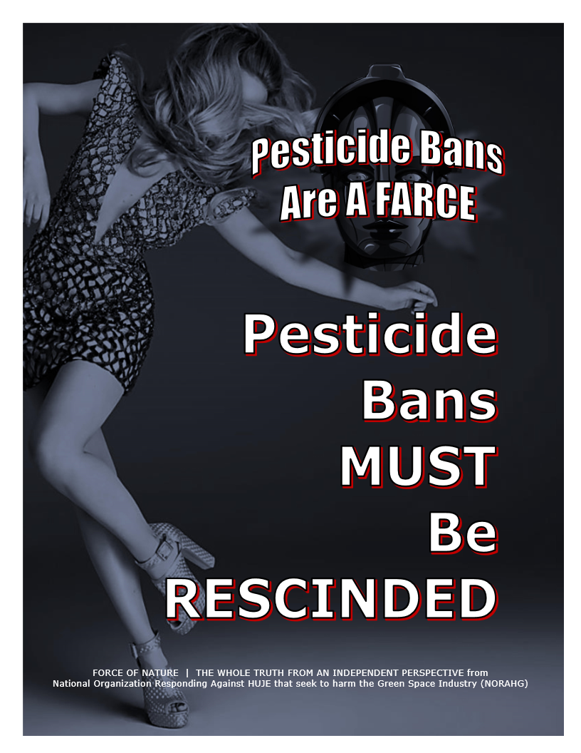 Pesticide Bans Are A Farce -- Pesticide Bans MUST Be RESCINDED -- Blue Colour
