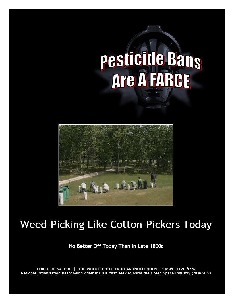 Pesticide Bans Are A Farce -- Weed-Picking Like Cotton-Pickers Today -- Blue Colour