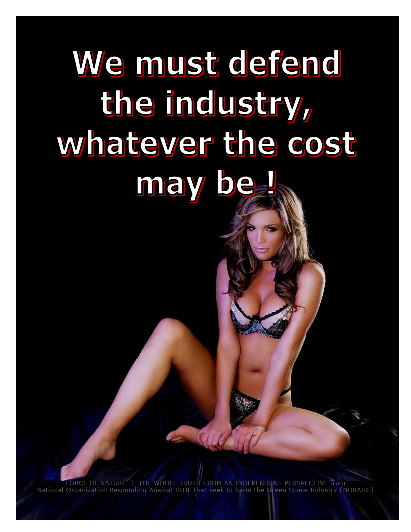 We must defend the industry, whatever the cost may be (114)