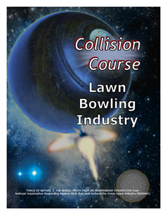 Collision Course -- WEB-PAGE -- Cover Page -- Lawn Bowling Industry -- 314 x 235 px