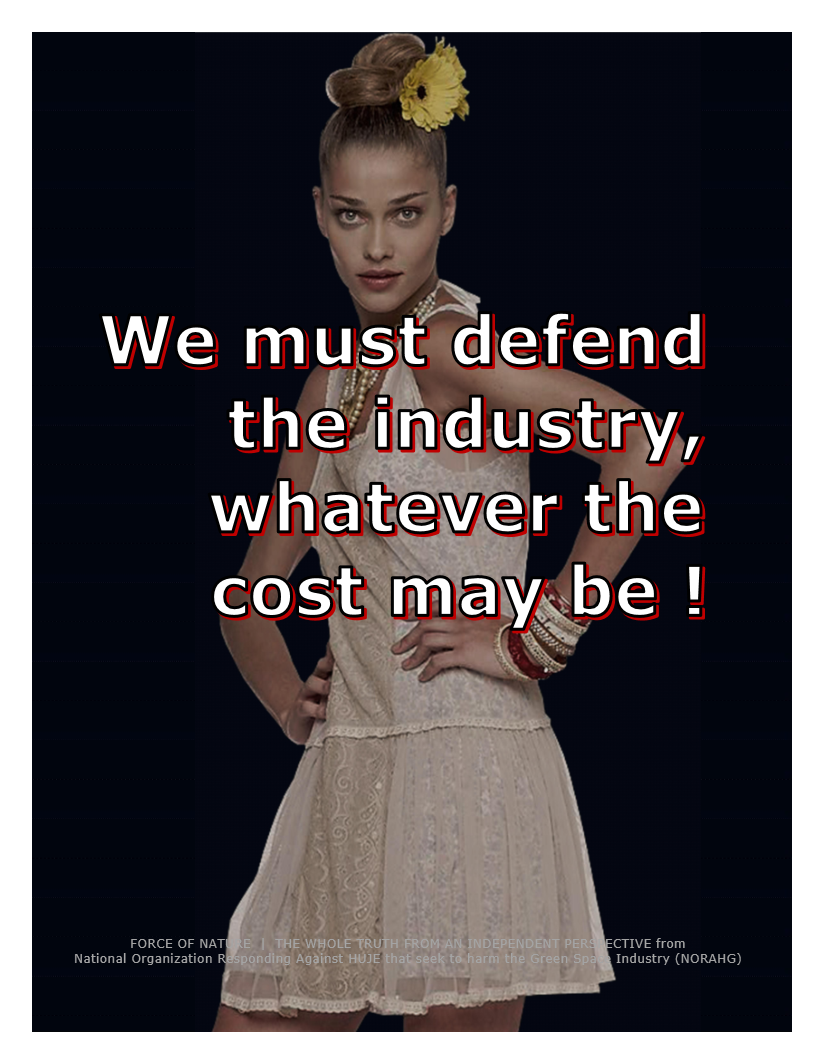 We must defend the industry, whatever the cost may be (207)