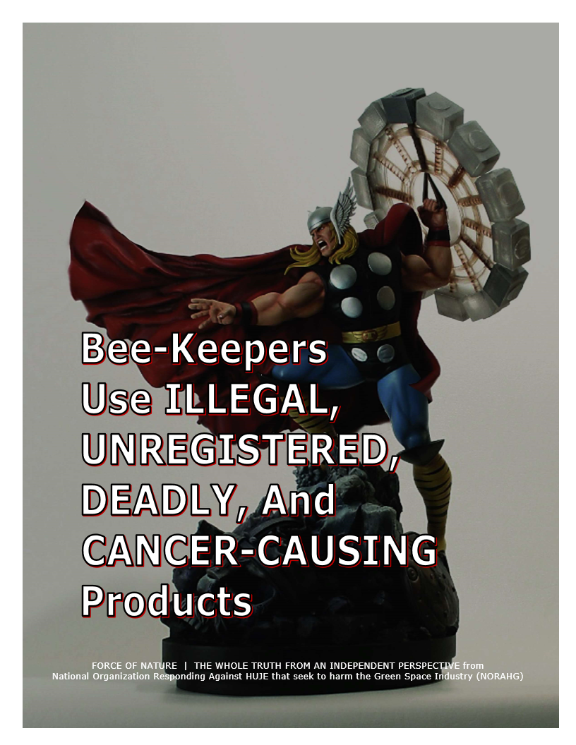 Myth-BUSTING -- Bees -- Illegal, Unregistered, Deadly & Cancer-Causing Products (4)
