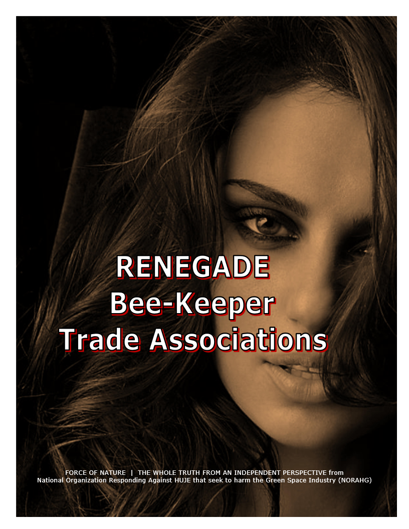 Myth-BUSTING -- Bees -- RENEGADE Bee-Keeper Trade Associations (1)