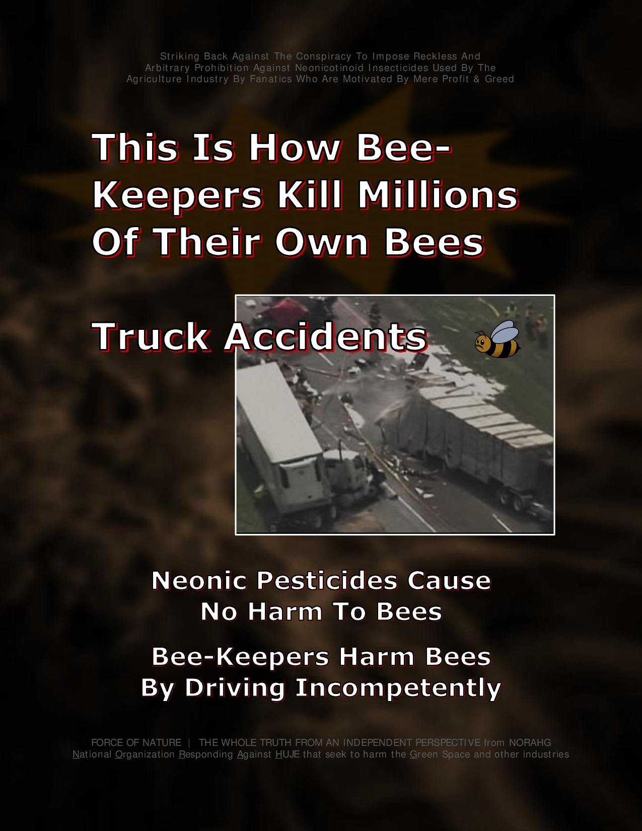 Bee Colony Collapse Disorder -- Truck Accidents -- 1-10