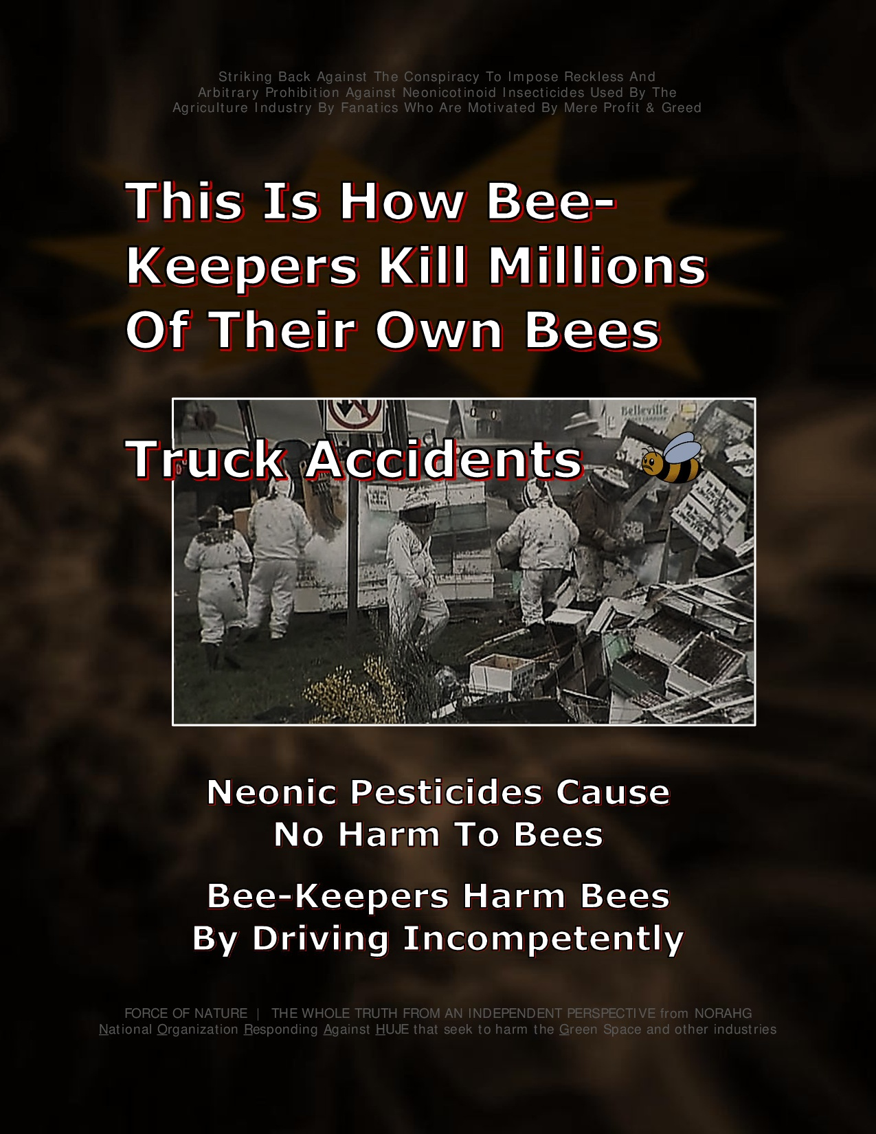 Bee Colony Collapse Disorder -- Truck Accidents -- 1-4