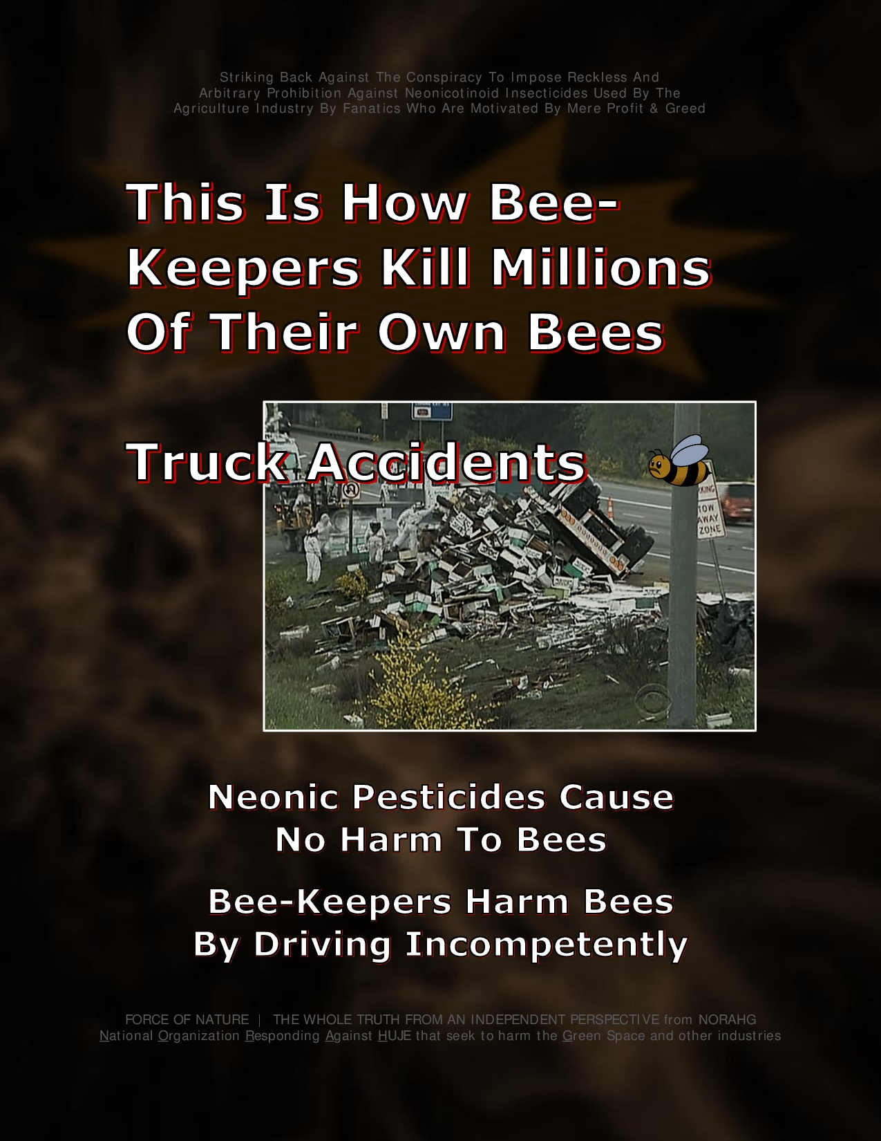 Bee Colony Collapse Disorder -- Truck Accidents -- 1-6