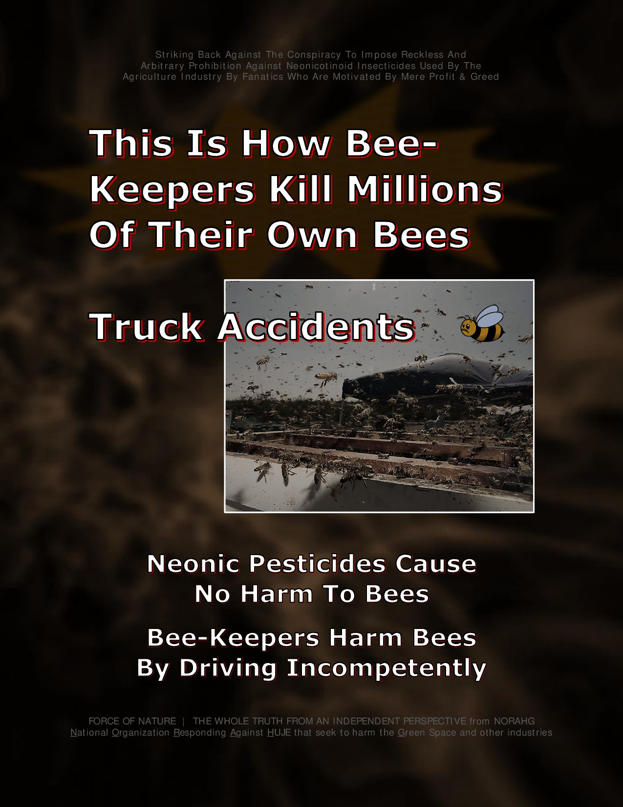 Bee Colony Collapse Disorder -- Truck Accidents -- 1-7