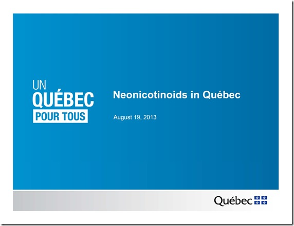 Slide Show -- Bees -- Neonicotinoids In Quebec -- Government Of Quebec -- 2013 08 19 xxxxxxxxxxxx-1